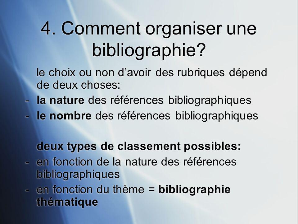 4.Comment organiser une bibliographie.