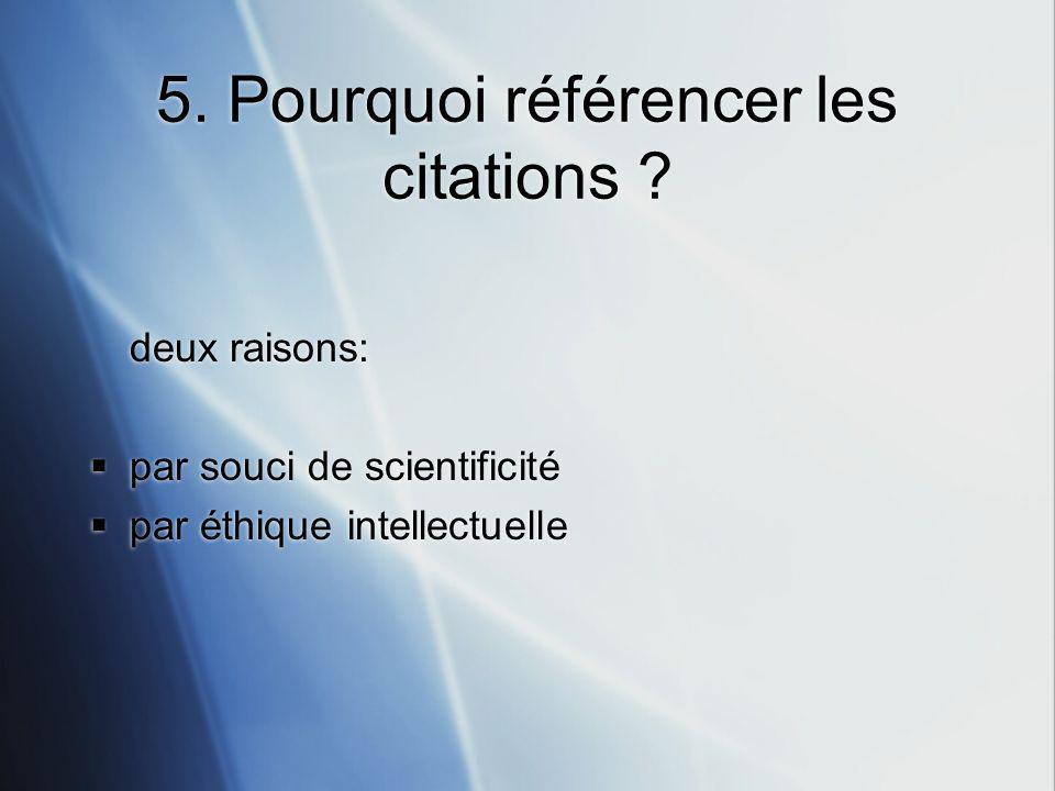 5.Pourquoi référencer les citations .
