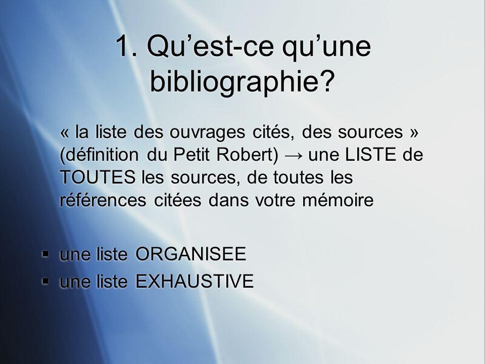1.Quest-ce quune bibliographie.
