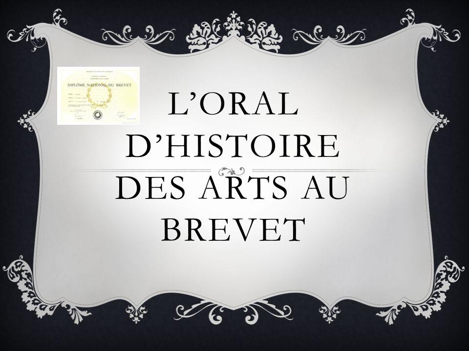 LORAL DHISTOIRE DES ARTS AU BREVET