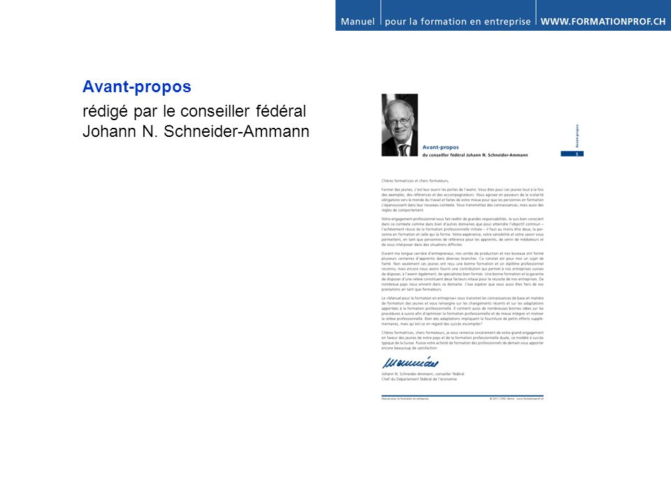 Avant-propos rédigé par le conseiller fédéral Johann N. Schneider-Ammann