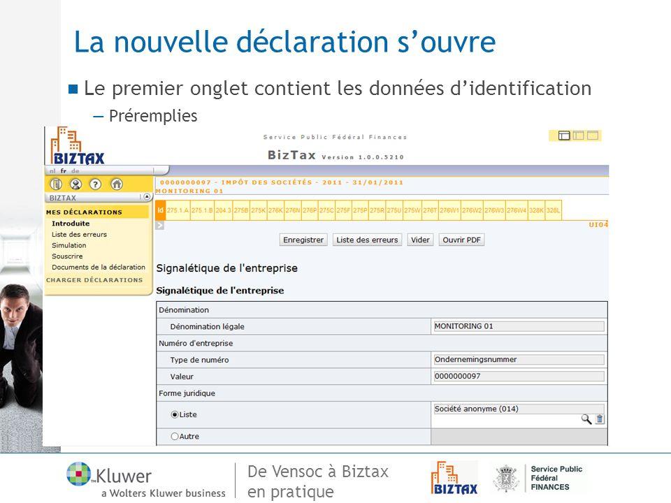 De Vensoc à Biztax en pratique La nouvelle déclaration souvre Le premier onglet contient les données didentification Préremplies