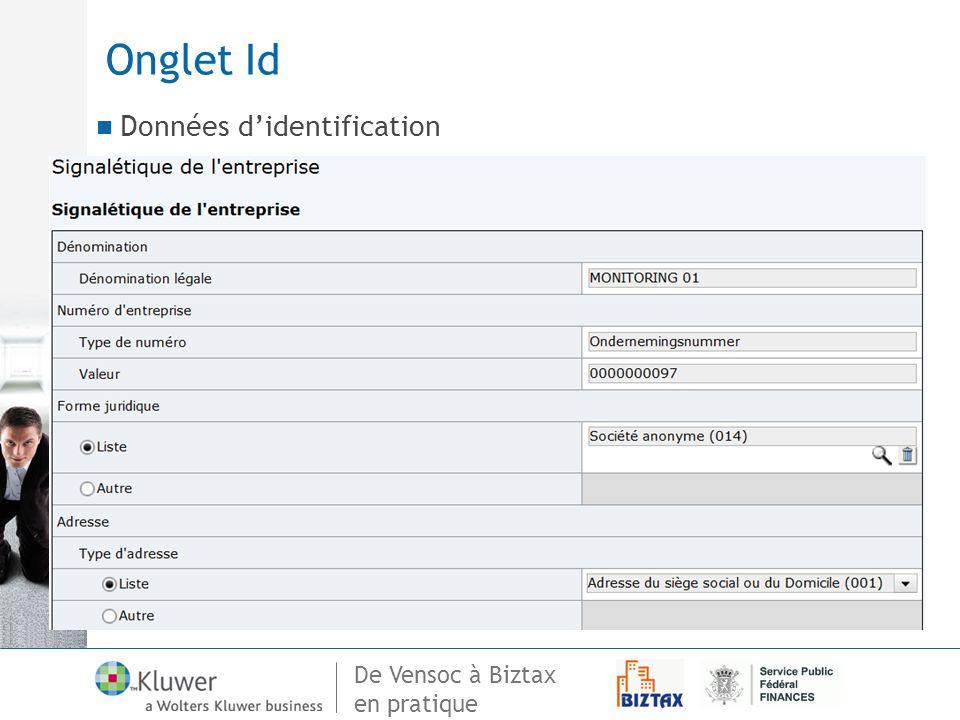 De Vensoc à Biztax en pratique Onglet Id Données didentification