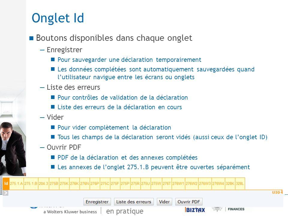 De Vensoc à Biztax en pratique Onglet Id Boutons disponibles dans chaque onglet Enregistrer Pour sauvegarder une déclaration temporairement Les donnée