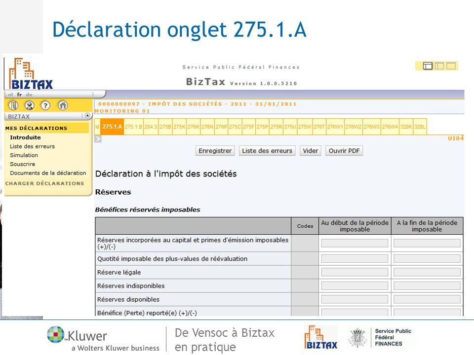 De Vensoc à Biztax en pratique Déclaration onglet 275.1.A