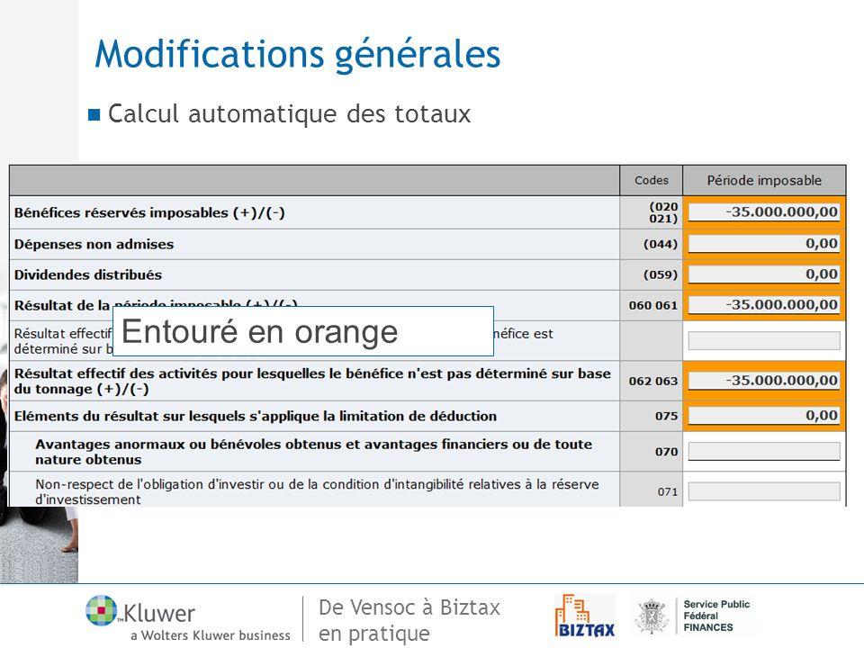De Vensoc à Biztax en pratique Modifications générales Calcul automatique des totaux Entouré en orange