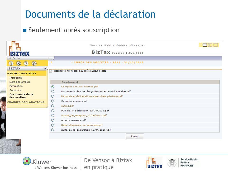 De Vensoc à Biztax en pratique Documents de la déclaration Seulement après souscription