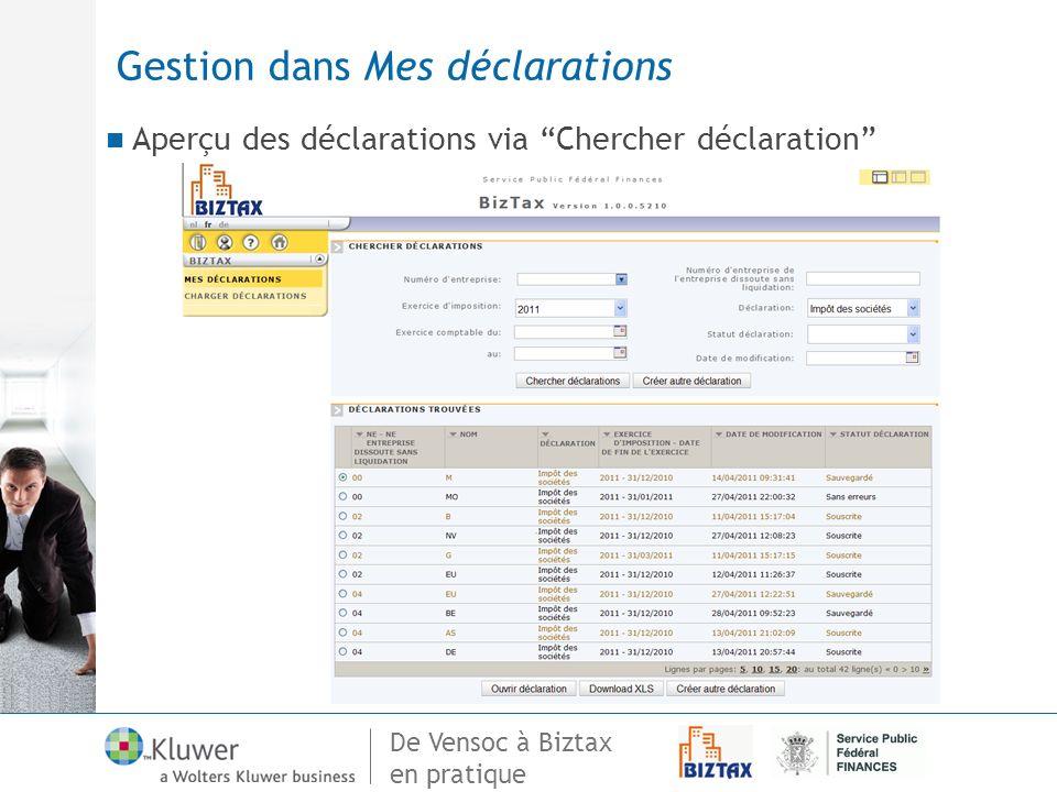 De Vensoc à Biztax en pratique Gestion dans Mes déclarations Aperçu des déclarations via Chercher déclaration