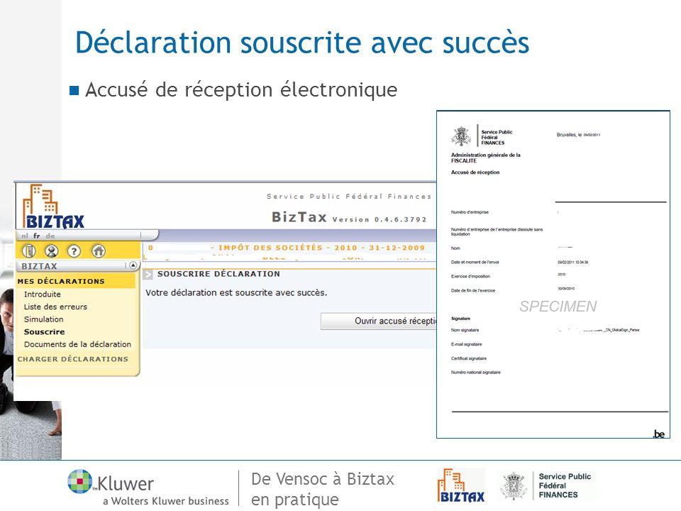 De Vensoc à Biztax en pratique Déclaration souscrite avec succès Accusé de réception électronique