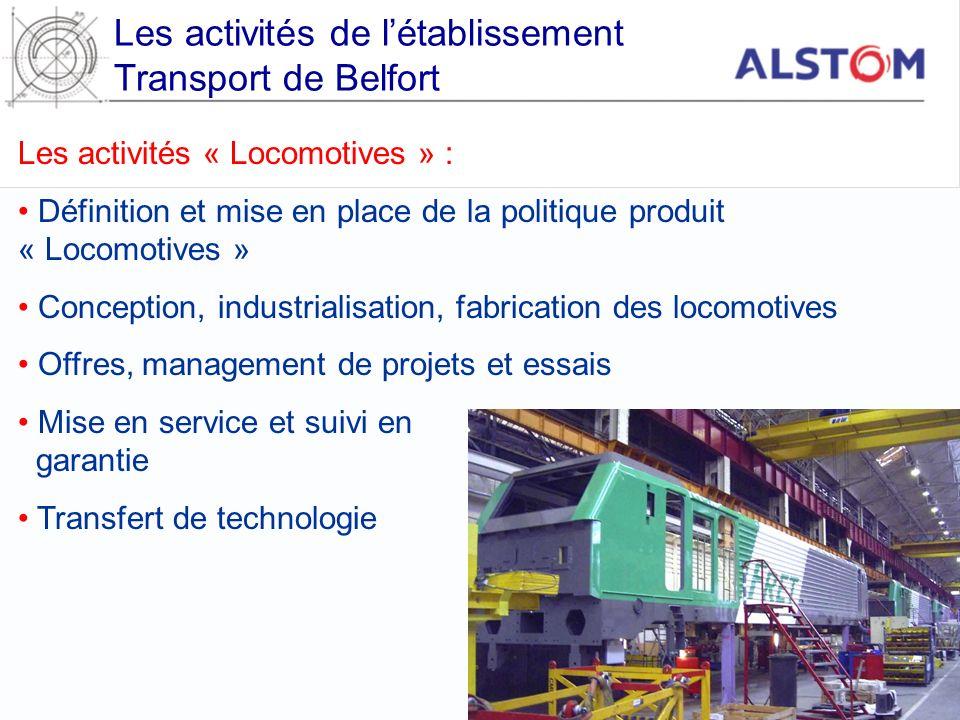 Les activités de létablissement Transport de Belfort Les activités « Locomotives » : Définition et mise en place de la politique produit « Locomotives