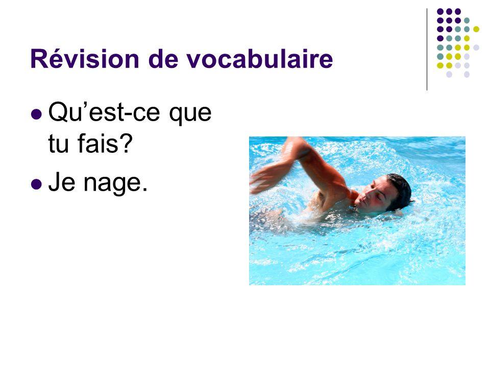 Révision de vocabulaire Quest-ce que tu fais.Je fais du surf.