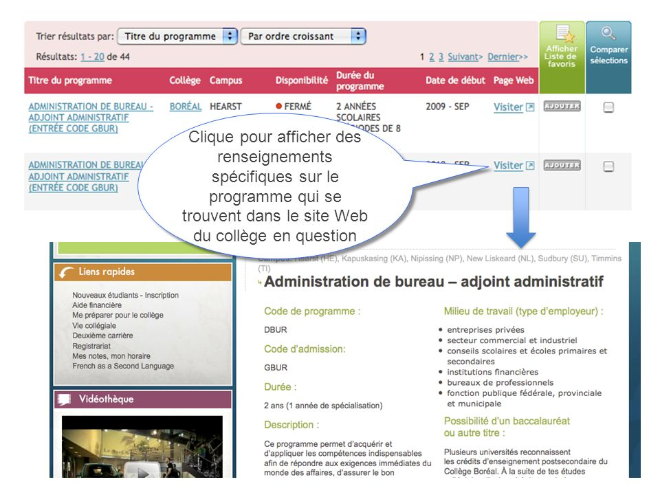 Clique pour afficher des renseignements spécifiques sur le programme qui se trouvent dans le site Web du collège en question