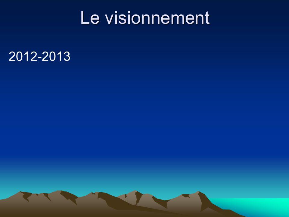 Le visionnement 2012-2013