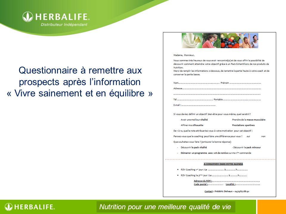 Questionnaire à remettre aux prospects après linformation « Vivre sainement et en équilibre » Nutrition pour une meilleure qualité de vie