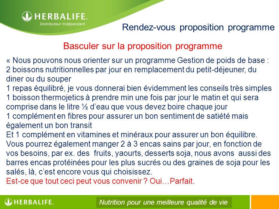 Rendez-vous proposition programme « Nous pouvons nous orienter sur un programme Gestion de poids de base : 2 boissons nutritionnelles par jour en remp