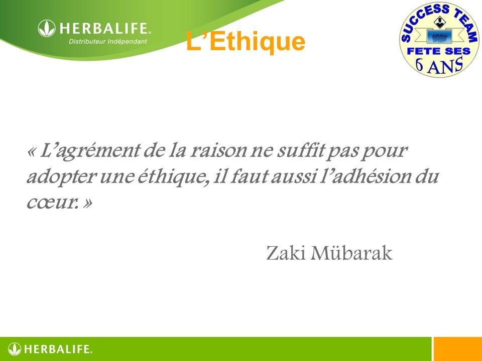 LEthique « Lagrément de la raison ne suffit pas pour adopter une éthique, il faut aussi ladhésion du cœur. » Zaki Mübarak