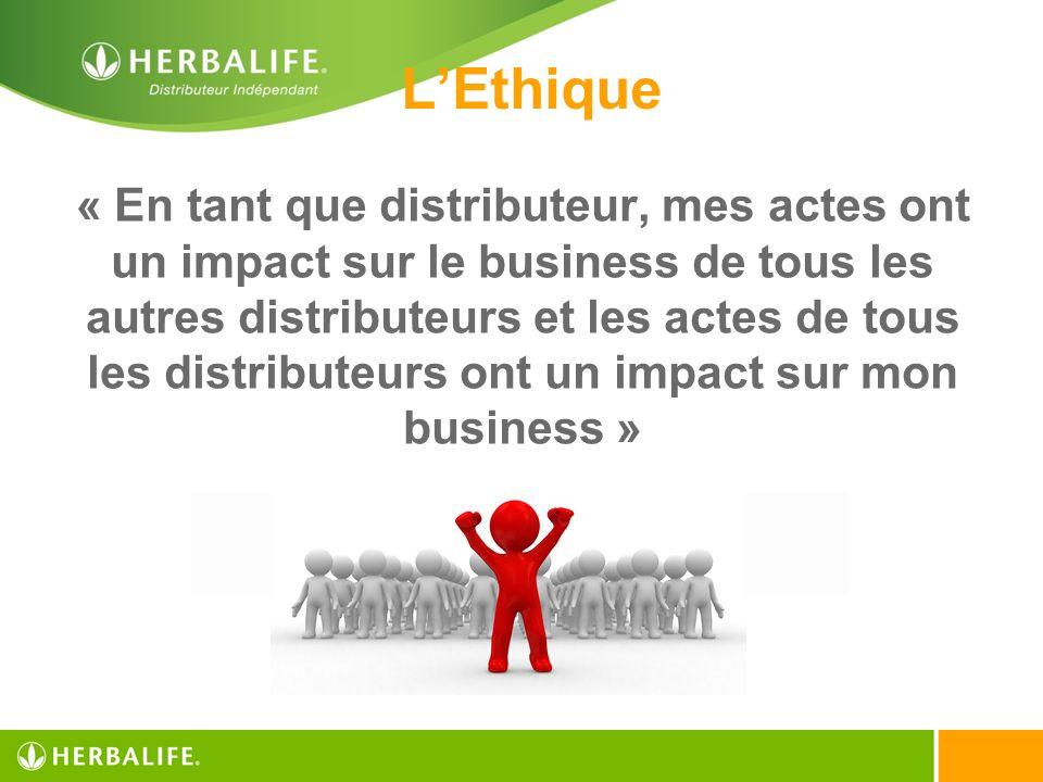 « En tant que distributeur, mes actes ont un impact sur le business de tous les autres distributeurs et les actes de tous les distributeurs ont un imp
