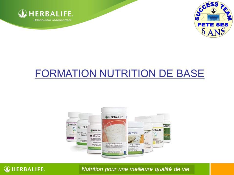 FORMATION NUTRITION DE BASE Nutrition pour une meilleure qualité de vie