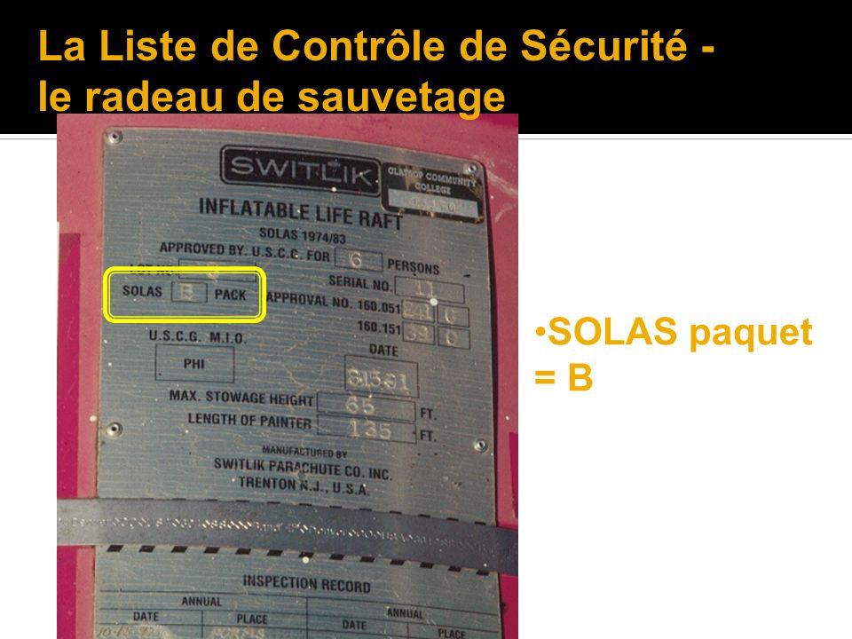 SOLAS paquet = B La Liste de Contrôle de Sécurité - le radeau de sauvetage