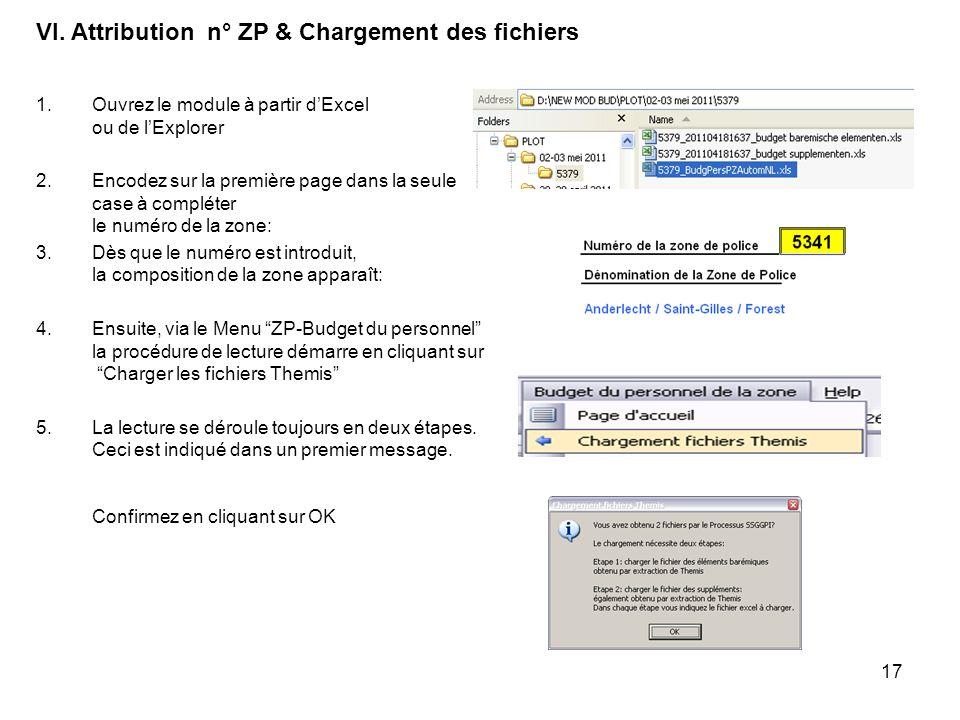 17 1.Ouvrez le module à partir dExcel ou de lExplorer 2.Encodez sur la première page dans la seule case à compléter le numéro de la zone: 3.Dès que le