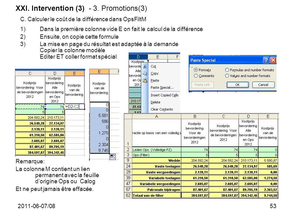 2011-06-07/0853 1)Dans la première colonne vide E on fait le calcul de la différence 2)Ensuite, on copie cette formule 3)La mise en page du résultat e