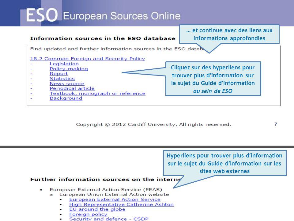 … et continue avec des liens aux informations approfondies Cliquez sur des hyperliens pour trouver plus dinformation sur le sujet du Guide dinformatio