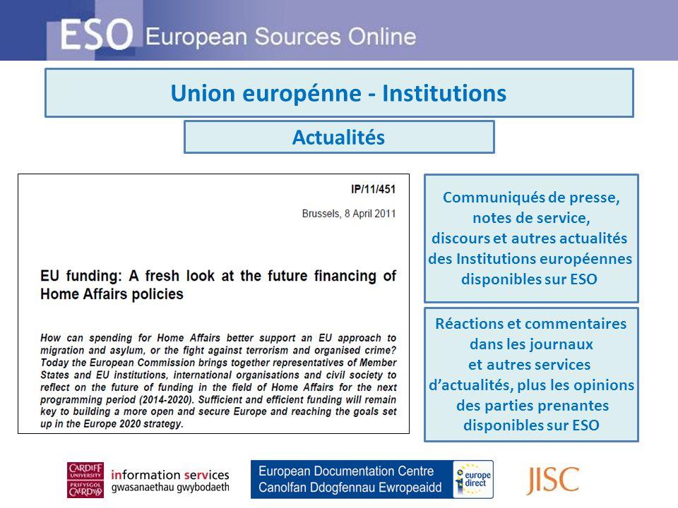 Union europénne - Institutions Actualités Communiqués de presse, notes de service, discours et autres actualités des Institutions européennes disponib