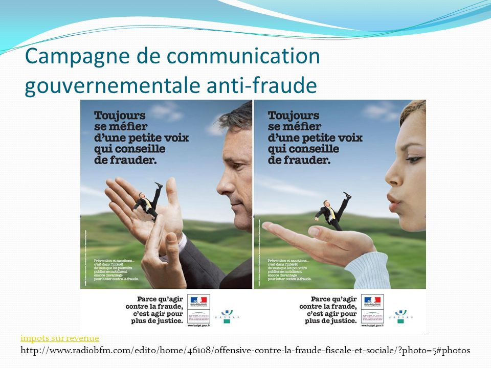 Campagne de communication gouvernementale anti-fraude impots sur revenue http://www.radiobfm.com/edito/home/46108/offensive-contre-la-fraude-fiscale-e