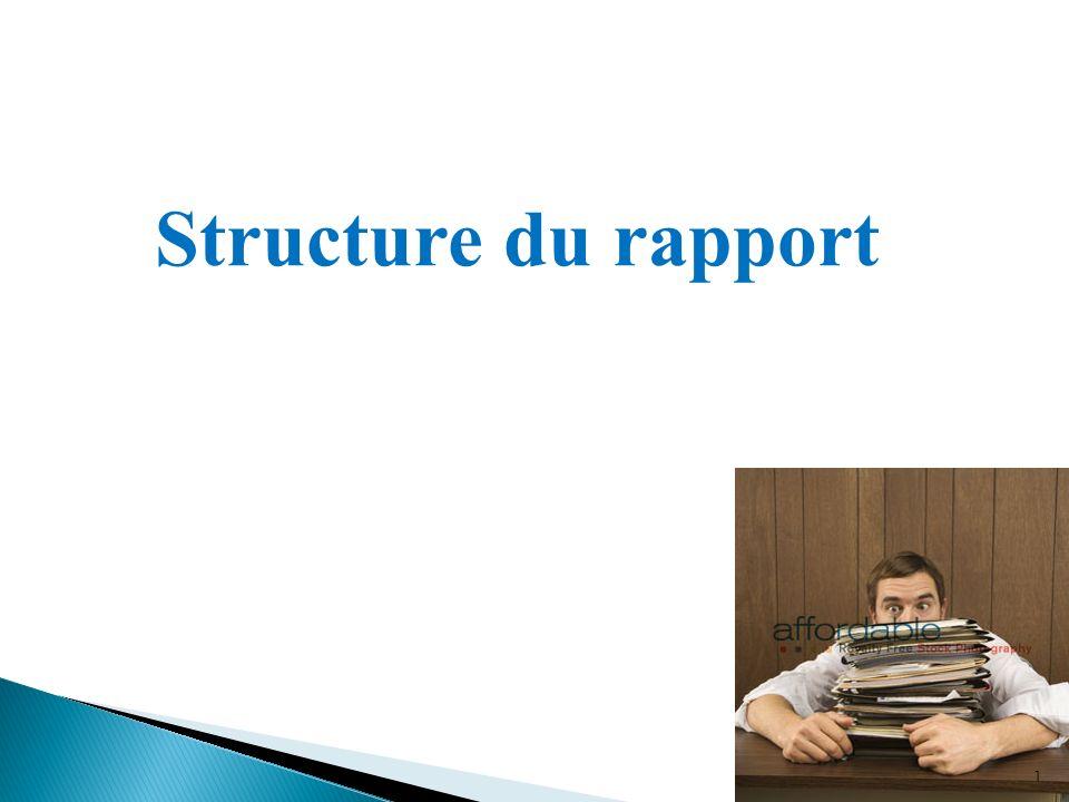 Structure du rapport 1