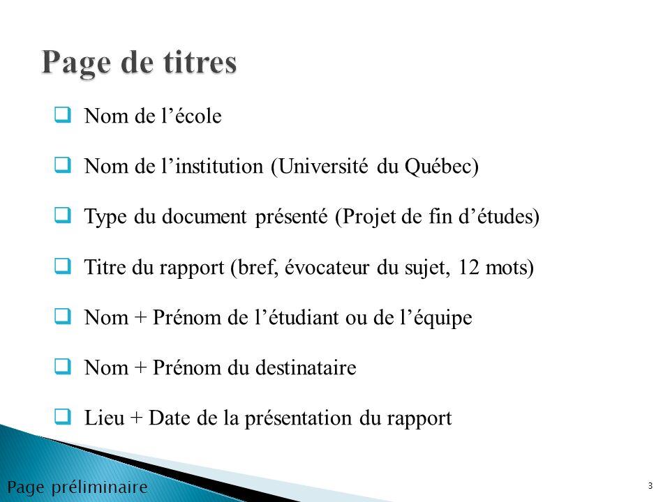 Nom de lécole Nom de linstitution (Université du Québec) Type du document présenté (Projet de fin détudes) Titre du rapport (bref, évocateur du sujet,