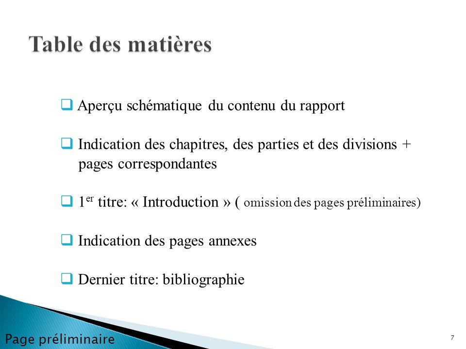 Aperçu schématique du contenu du rapport Indication des chapitres, des parties et des divisions + pages correspondantes 1 er titre: « Introduction » (