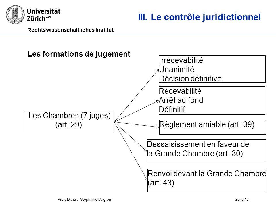Rechtswissenschaftliches Institut Seite 13 III.