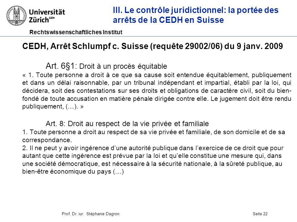 Rechtswissenschaftliches Institut Seite 23 CEDH, Arrêt Schlumpf c.