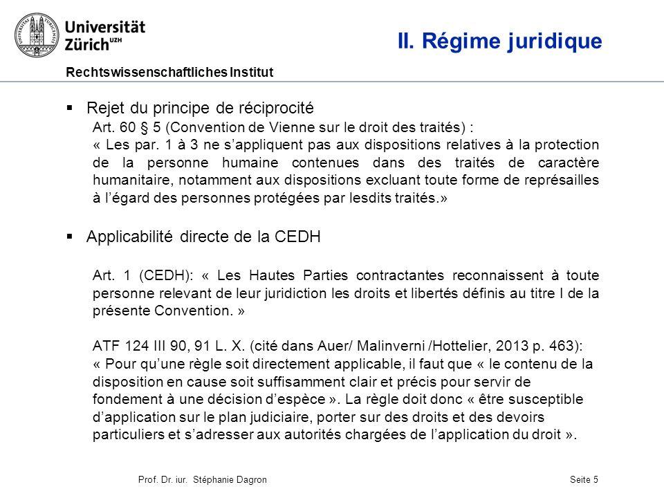 Rechtswissenschaftliches Institut Seite 6 II.Régime juridique Droit daction étatique Art.