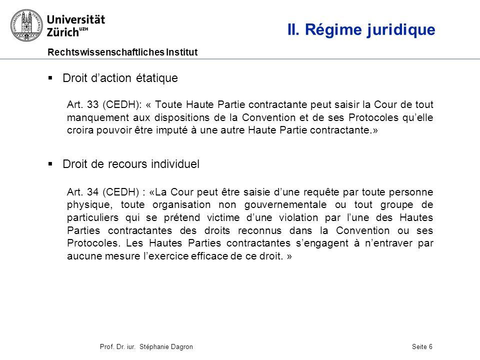 Rechtswissenschaftliches Institut Seite 7 III.Le contrôle juridictionnel 1.La Cour Art.