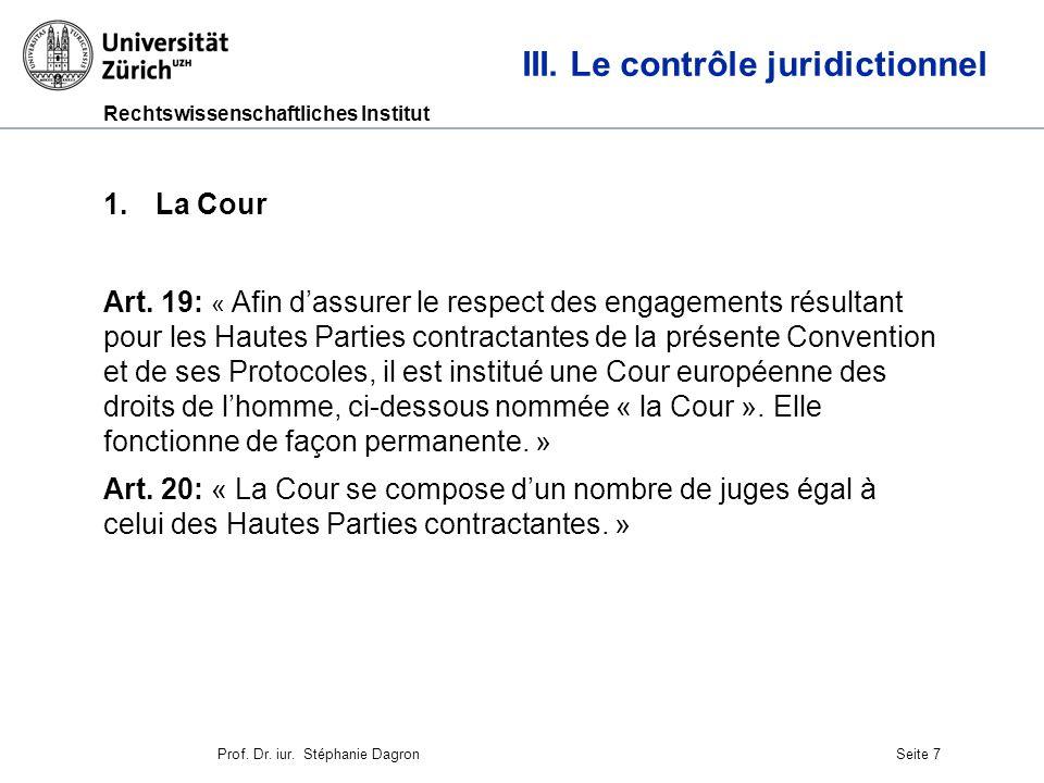 Rechtswissenschaftliches Institut Seite 8 III.Le contrôle juridictionnel Art.