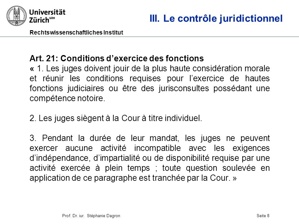 Rechtswissenschaftliches Institut Seite 9 III.Le contrôle juridictionnel Art.