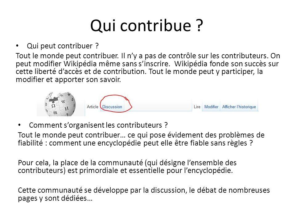 Les forums et la communauté La communauté des contributeurs sorganise à travers des discussions ou des forums : -Les portails thématiques permettent de rassembler différents contributeurs en fonctions de leurs intérêts.