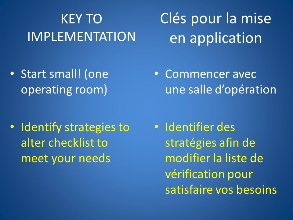 KEY TO IMPLEMENTATION Start small.