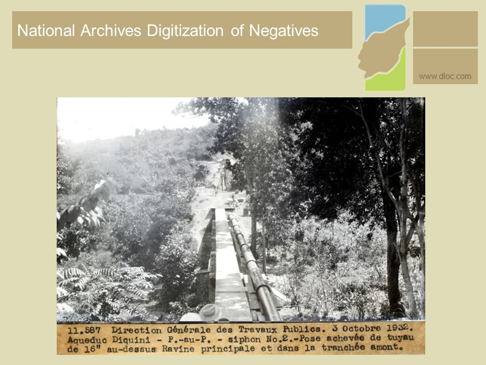 National Archives Digitization of Negatives www.dloc.com