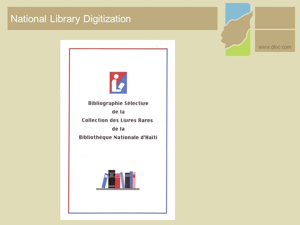 National Library Digitization www.dloc.com