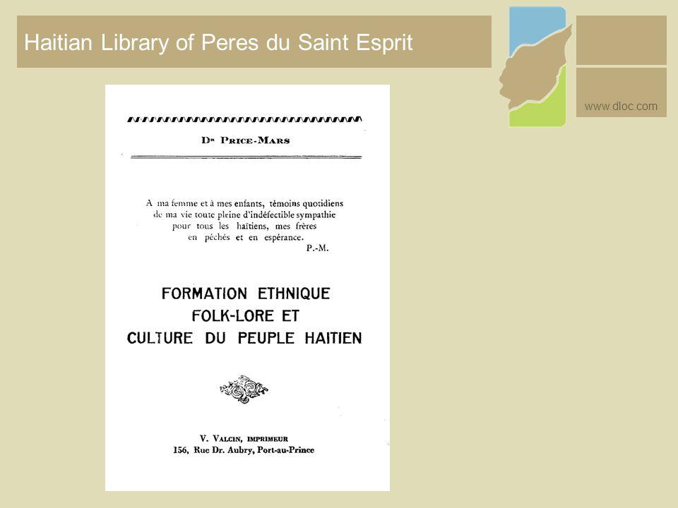 Haitian Library of Peres du Saint Esprit www.dloc.com