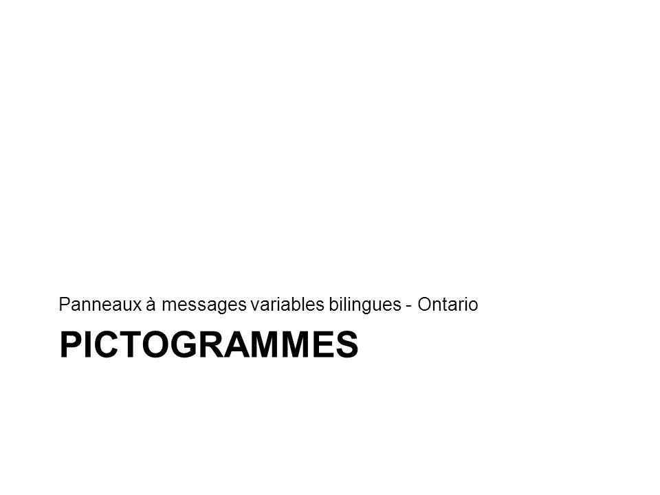 Messages par pictogrammes Après consultations approfondies et essais usuels menés auprès de participants francophones et anglophones, le Ministère a choisi de faire du message par pictogramme lun des éléments centraux de sa stratégie.