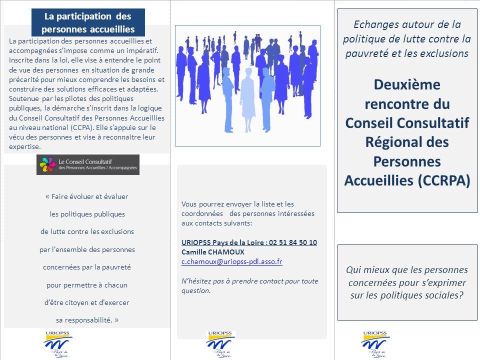 Vous pourrez envoyer la liste et les coordonnées des personnes intéressées aux contacts suivants: URIOPSS Pays de la Loire : 02 51 84 50 10 Camille CHAMOUX c.chamoux@uriopss-pdl.asso.fr Nhésitez pas à prendre contact pour toute question.