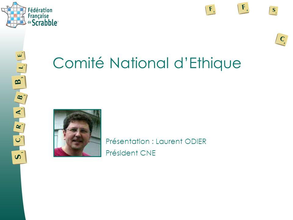 Présentation : Laurent ODIER Comité National dEthique Président CNE
