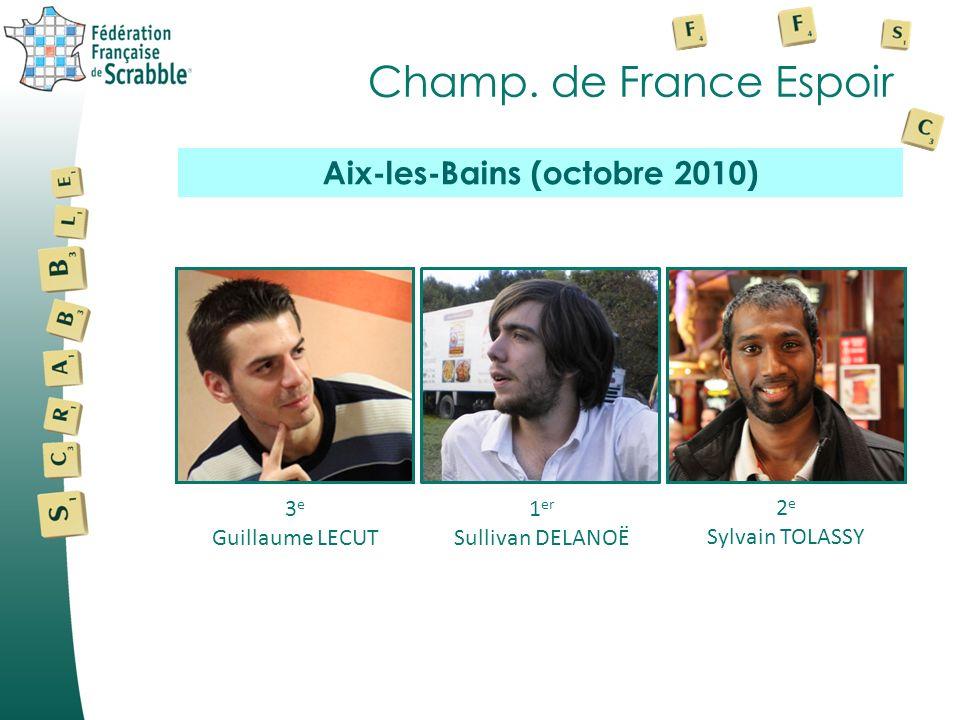 Champ. de France Espoir 3 e Guillaume LECUT 1 er Sullivan DELANOË 2 e Sylvain TOLASSY Aix-les-Bains (octobre 2010)