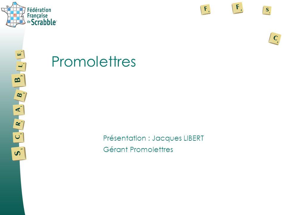 Présentation : Jacques LIBERT Promolettres Gérant Promolettres