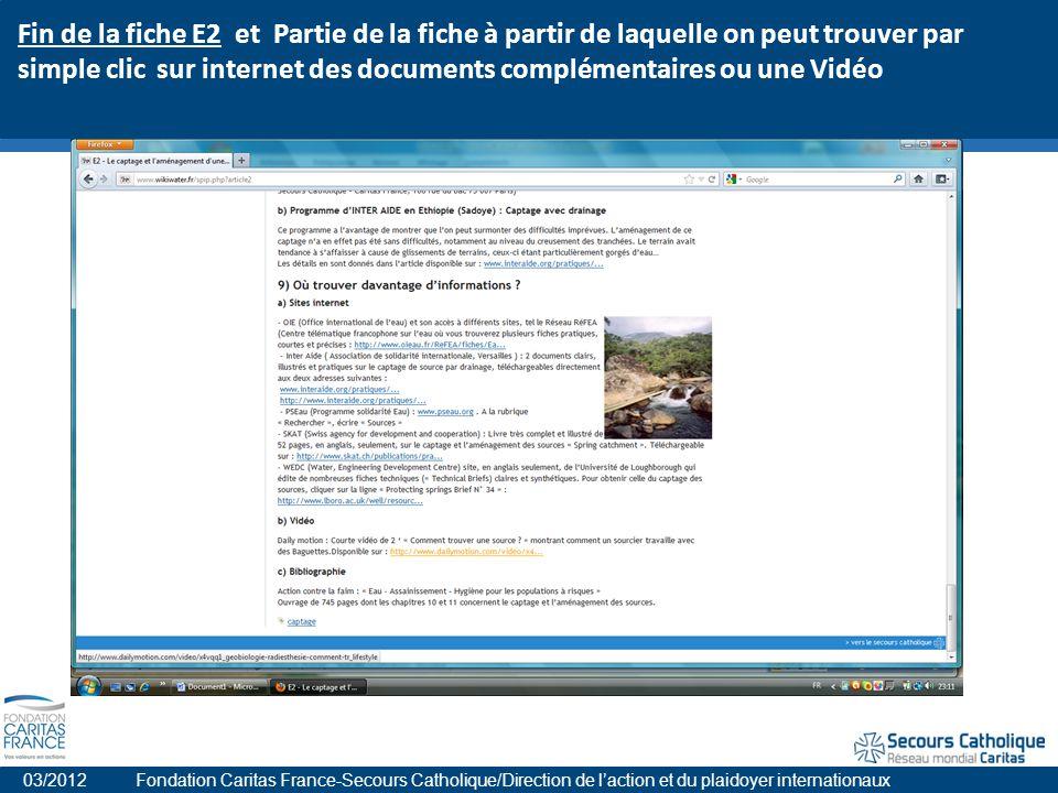 Fin de la fiche E2 et Partie de la fiche à partir de laquelle on peut trouver par simple clic sur internet des documents complémentaires ou une Vidéo 03/2012 Fondation Caritas France-Secours Catholique/Direction de laction et du plaidoyer internationaux