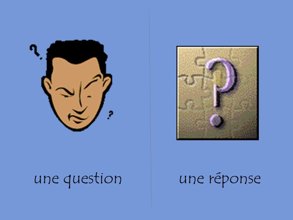 une questionune réponse