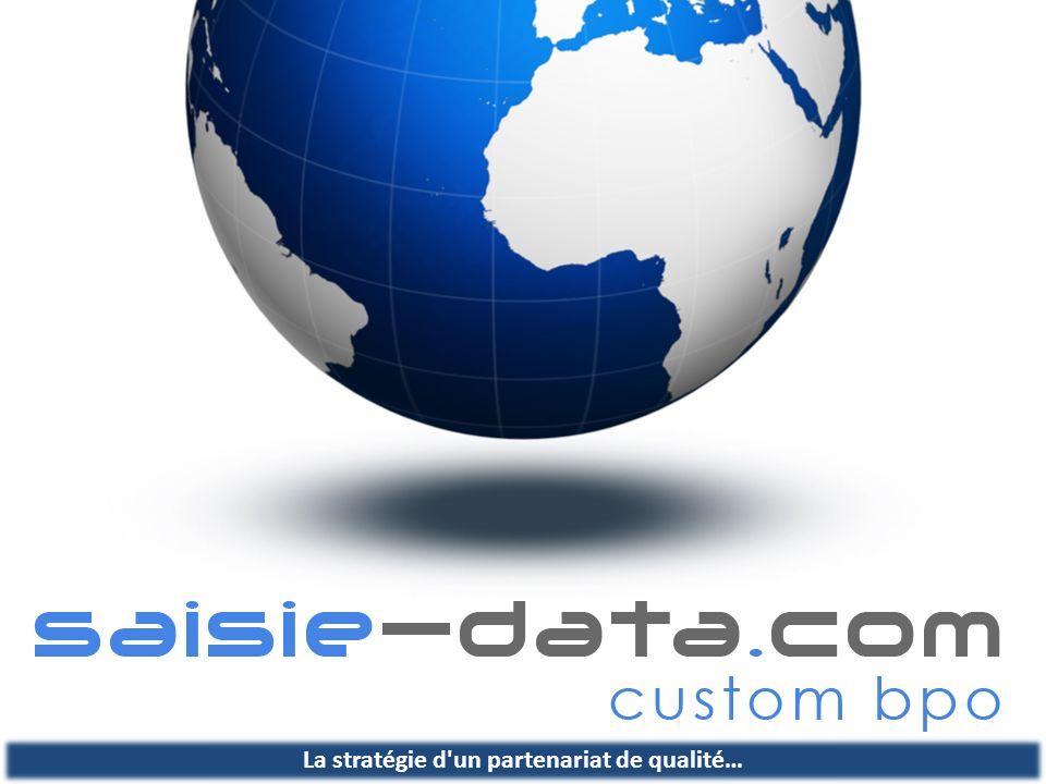 saisie-data.com est un acteur leader en apport de solutions d externalisation offshore sur différents métiers & processus spécifiques et généralistes.